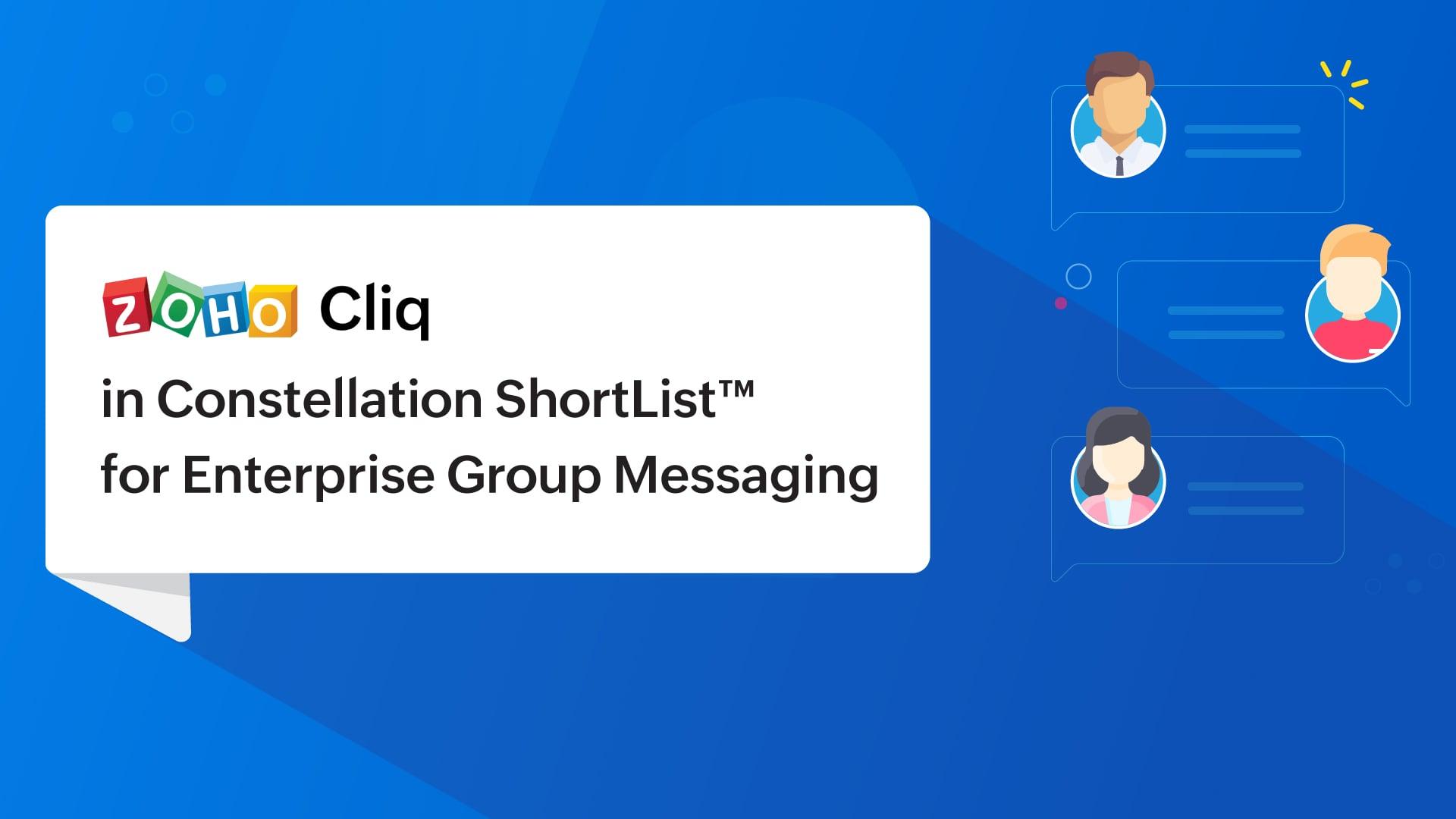 Zoho Cliq recognized in Constellation ShortList™