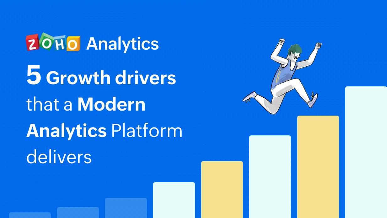 5 growth drivers a Modern Analytics Platform delivers