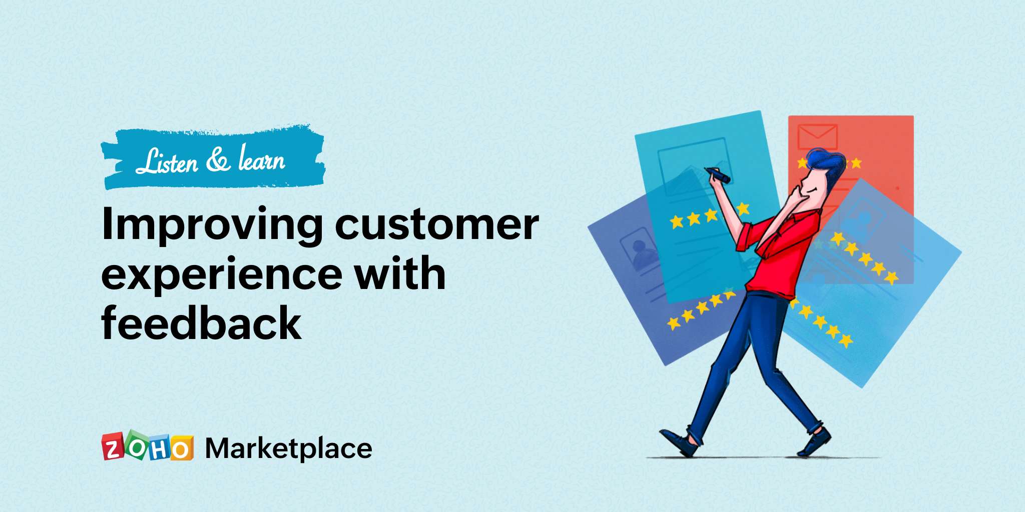 Listen and learn: Improving customer experience with feedback