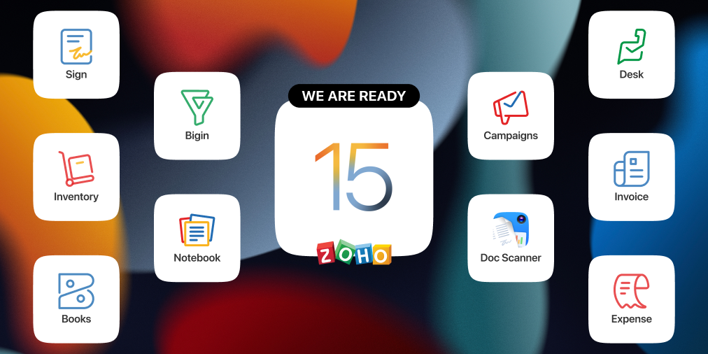 The Zoho Suite Gets Even More Powerful With iOS 15 and iPadOS 15