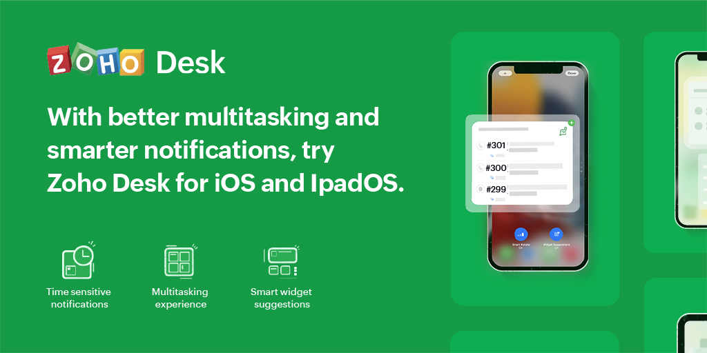 Customer service on-the-go made convenient with Zoho Desk on iOS 15 and iPadOS 15