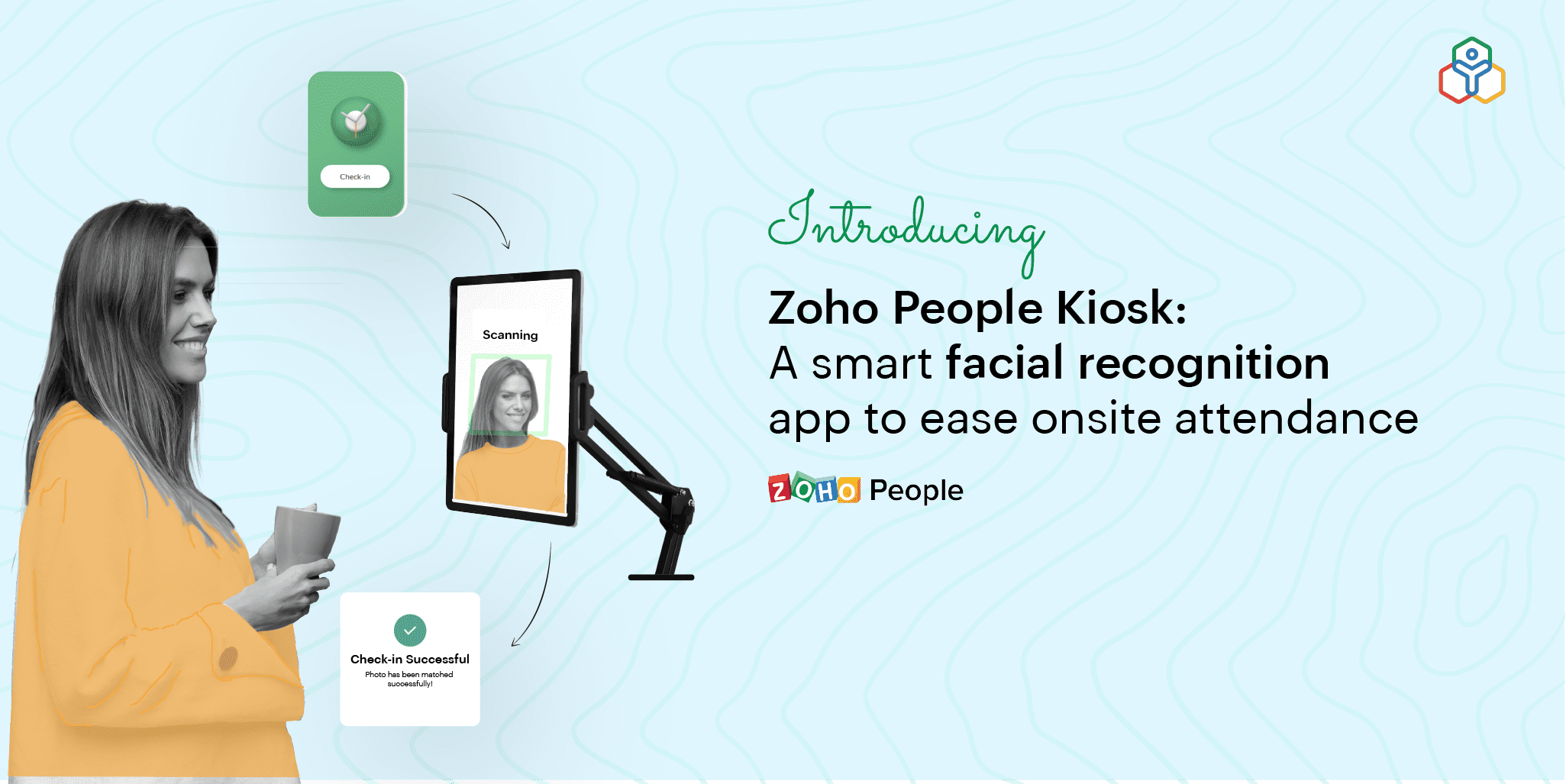 Introducing Zoho People Kiosk: Clock in and out in seconds with facial recognition