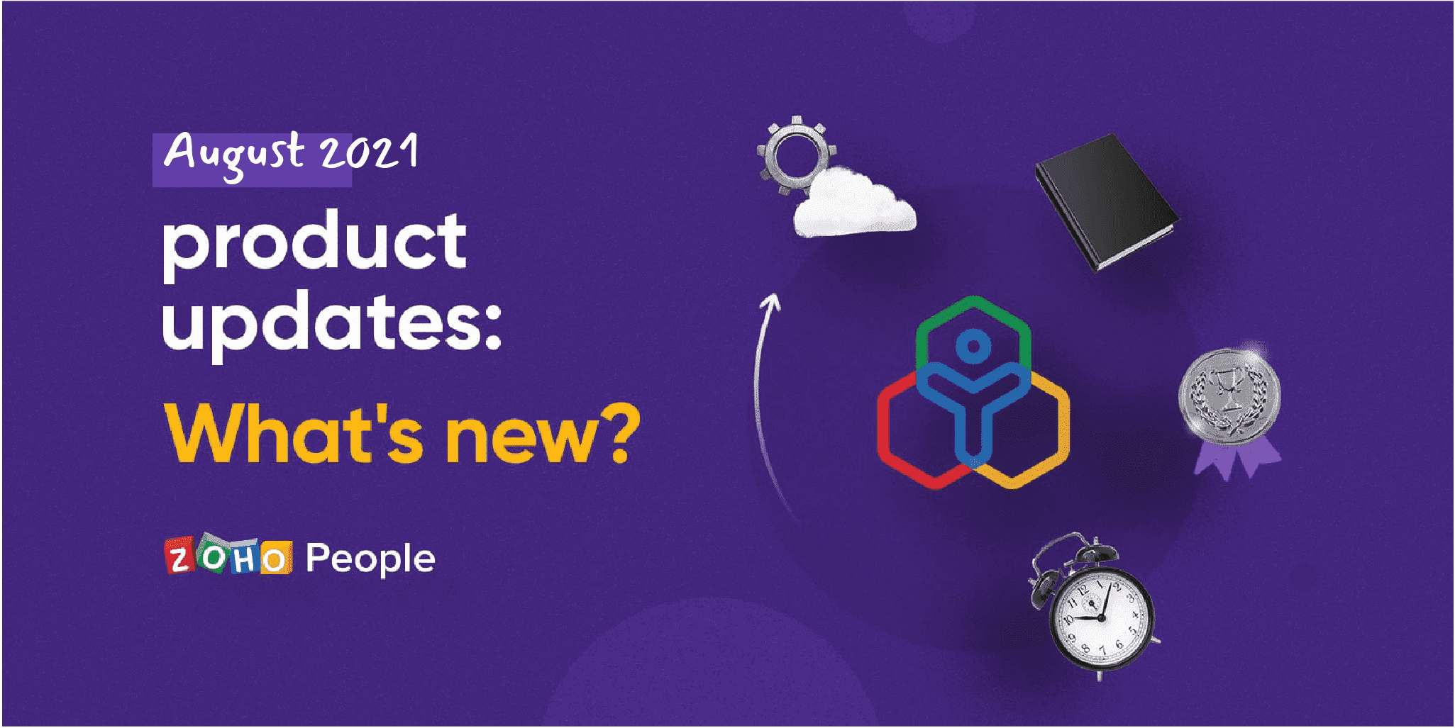 Zoho People product updates: August 2021