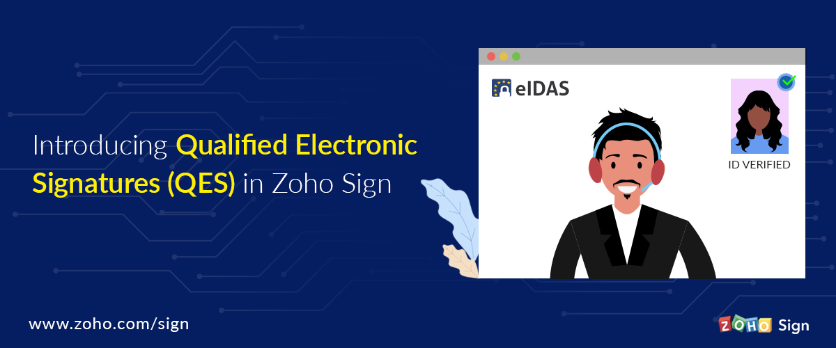 Introducing Qualified Electronic Signatures (QES) in Zoho Sign