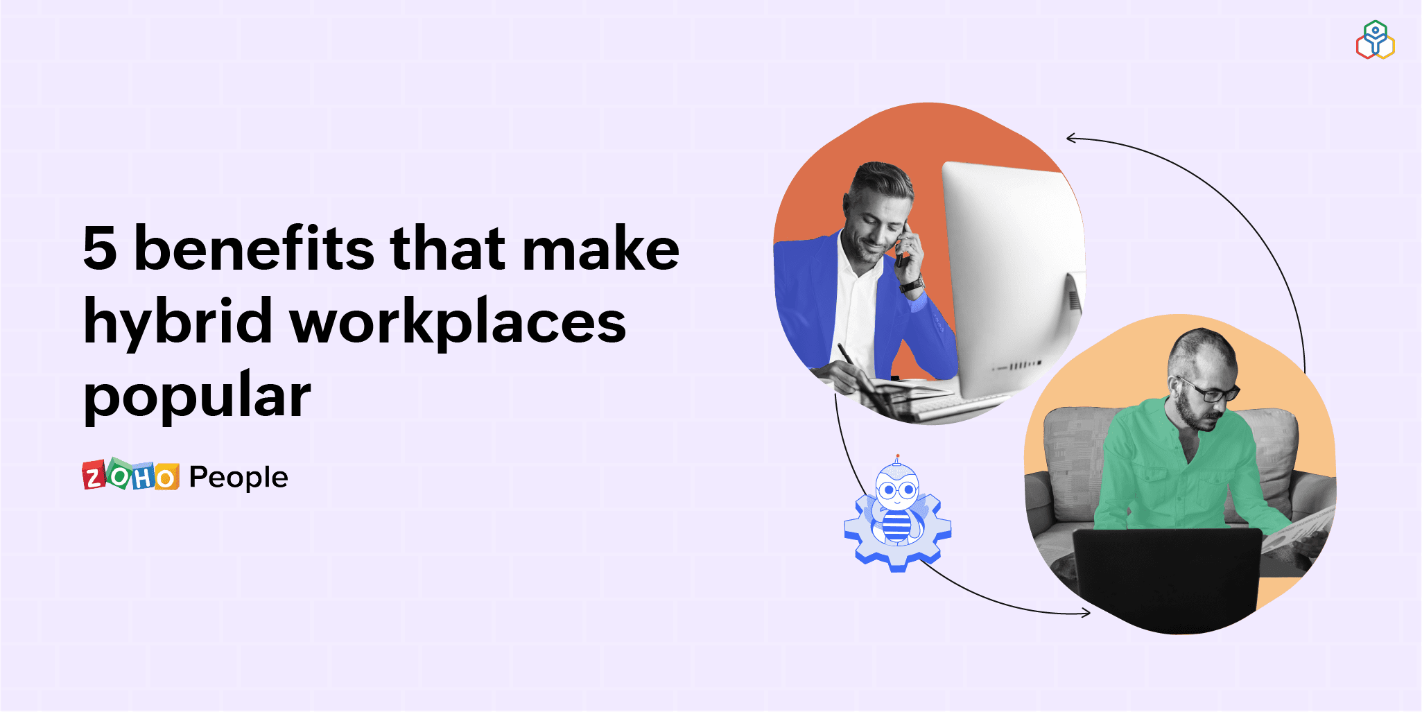 5 benefits of a hybrid workplace