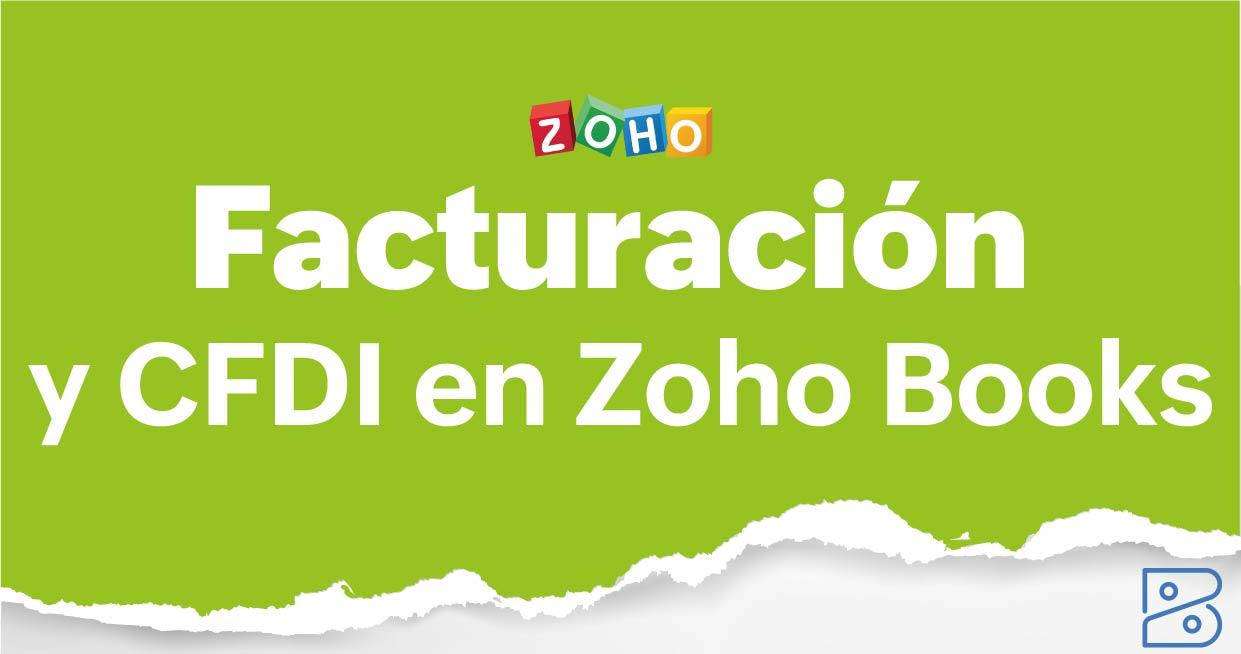 Facturación electrónica SAT y CFDI con Zoho Books y Ei3