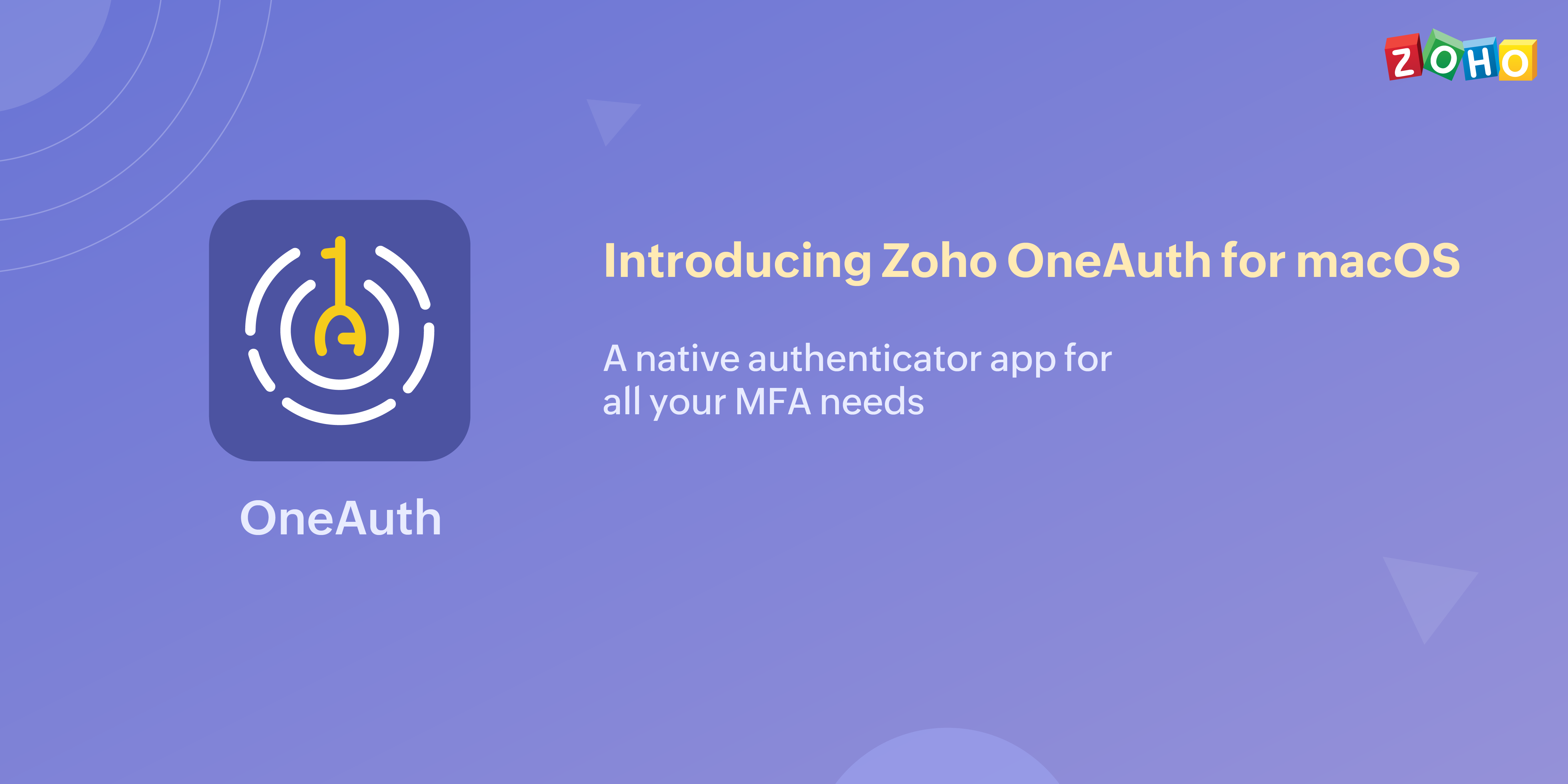 Introducing Zoho OneAuth – Authenticator for macOS