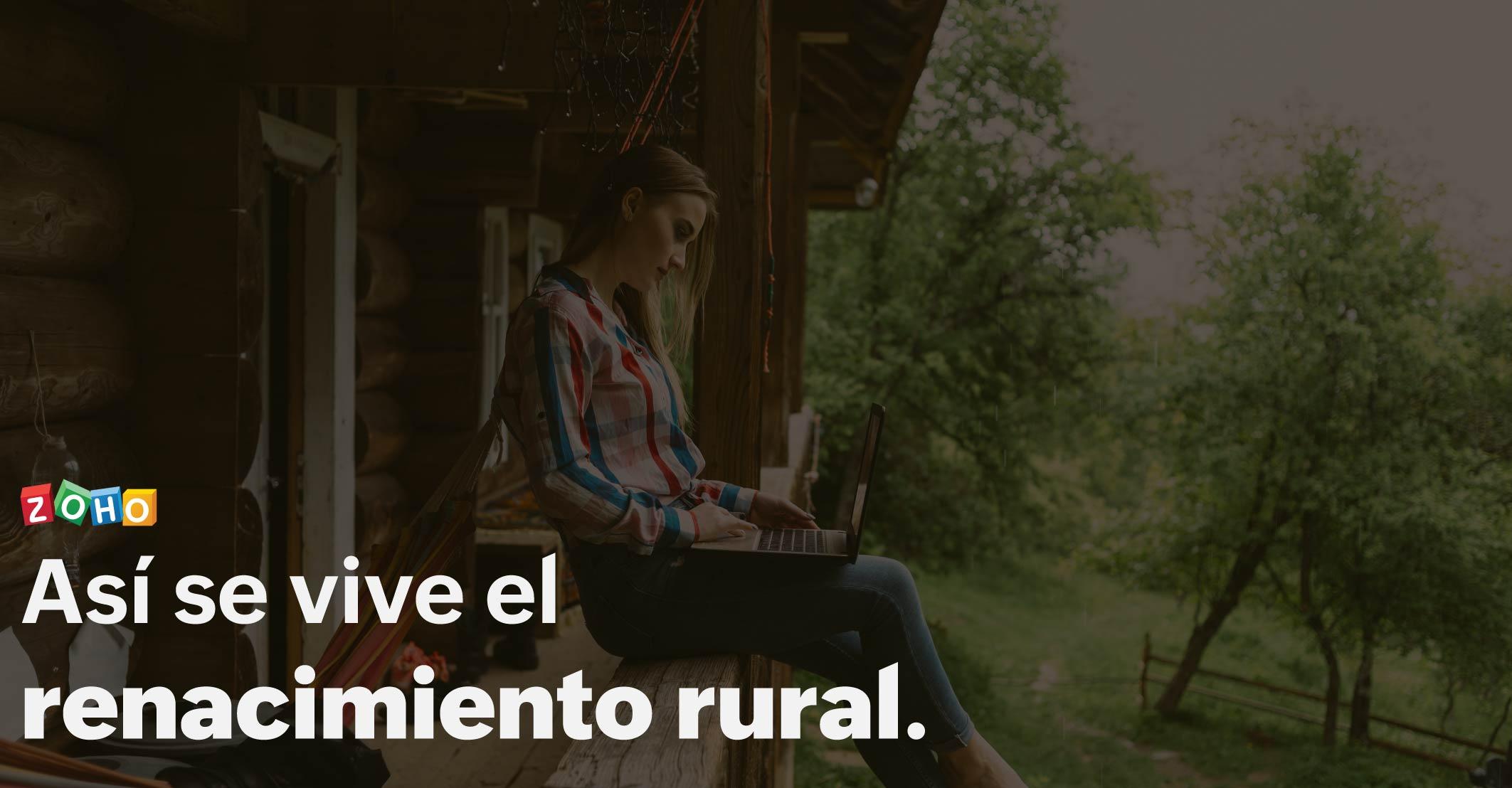 Renacimiento rural: Así trabajamos desde un rancho. [Podcast]